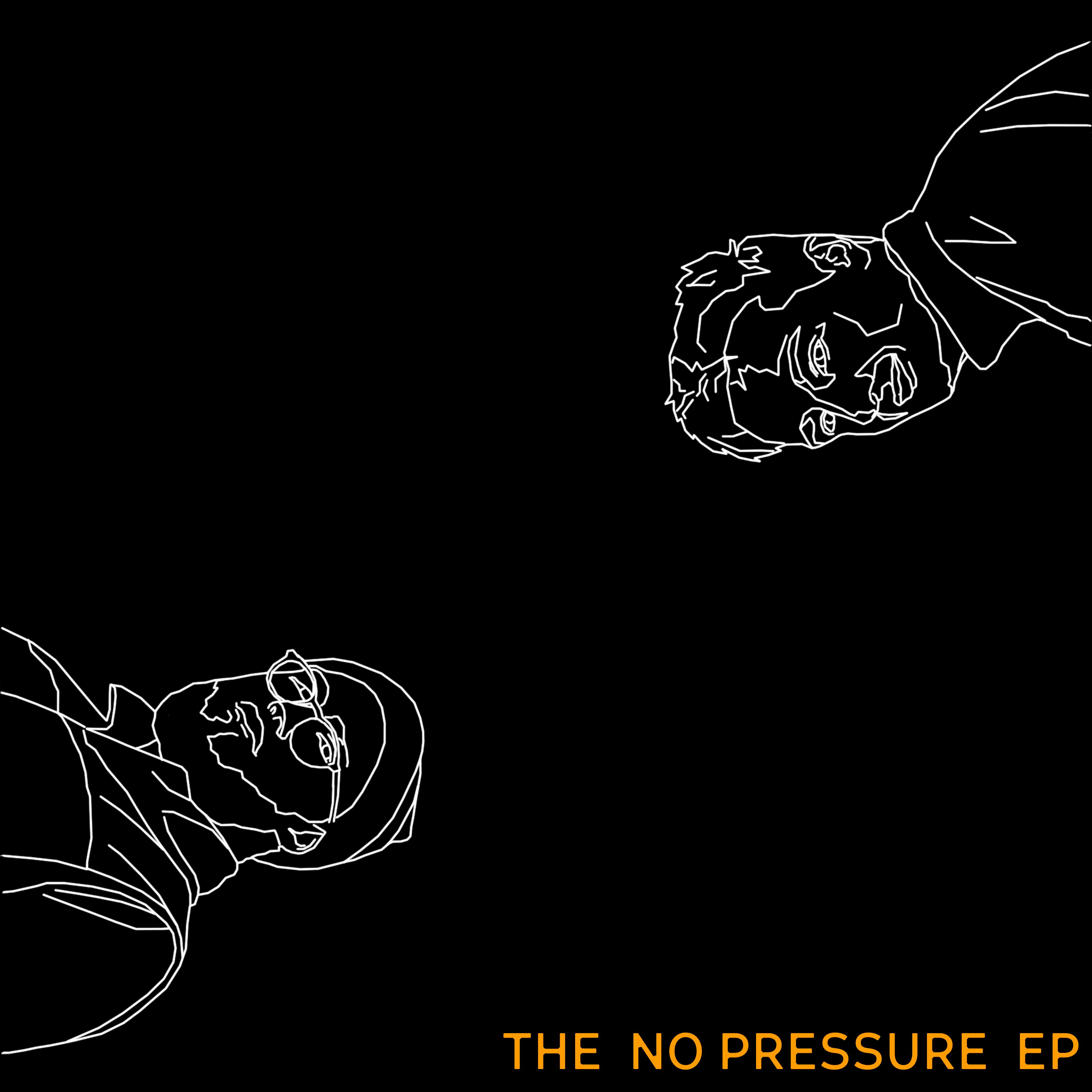 The No Pressure EP (Click to listen)